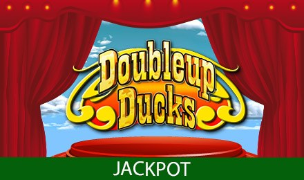Double Up Ducks Jackpot